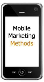 Mobile Marketing Methods