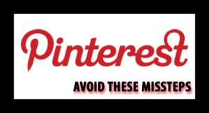 Pinterest Missteps